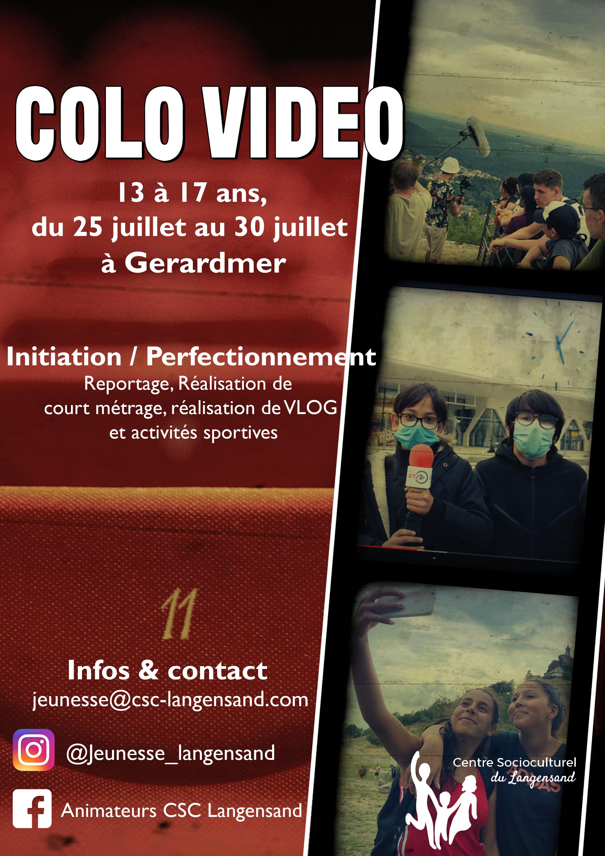 Pôle jeunesse : Séjour « Colo vidéo » pour les 13 - 17 ans
